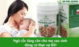 ngũ cốc tăng cân cho mẹ sau sinh