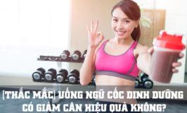 uống ngũ cốc dinh dưỡng có giảm cân không
