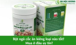 bột ngũ cốc cho người ăn kiêng