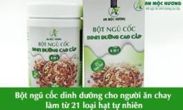 bột ngũ cốc cho người ăn chay