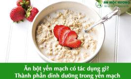 ăn bột yến mạch có tác dụng gì