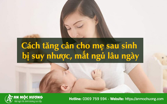 tăng cân cho mẹ sau sinh
